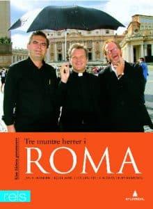 Tre muntre herrer i Roma 1