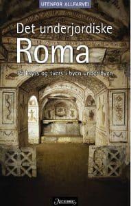 Det underjordiske Roma 1